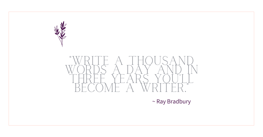 "Why I'm striving for a million word year: ""Write a thousand words a day and in a year you'll become a writer."""